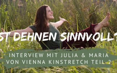 Ist Dehnen sinnvoll? Interview mit Vienna Kinstretch